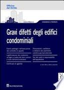 Gravi difetti degli edifici condominiali