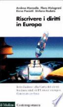 Riscrivere i diritti in Europa la carta dei diritti fondamentali dell'Unione europea