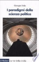I paradigmi della scienza politica