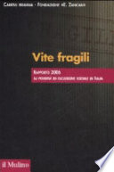 Vite fragili rapporto 2006 su povertà ed esclusione sociale in Italia