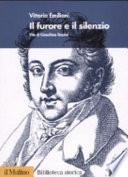 Il furore e il silenzio. Vite di Gioachino Rossini
