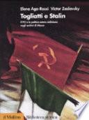 Togliatti e Stalin il PCI e la politica estera staliniana negli archivi di Mosca