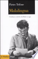Malalingua - L'italiano scorretto da Dante a oggi