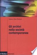 Gli archivi nella società contemporanea