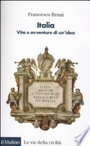 Italia vita e avventure di un'idea
