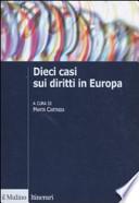 Dieci casi sui diritti in Europa. Uno strumento didattico