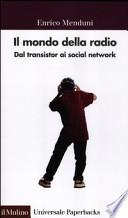 Il mondo della radio, dal transistor ai social network