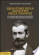 Quintino Sella ministro delle finanze le politiche per lo sviluppo e i costi dell'unità d'Italia