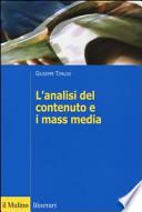 L'analisi del contenuto e i mass media. Oggetti, metodi e strumenti