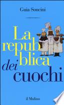 LA REPUBBLICA DEI CUOCHI