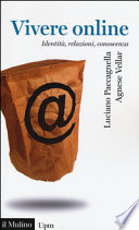 Vivere online. Identità, relazioni, conoscenza