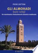 Gli almohadi (1120-1269): un movimento rivoluzionario islamico medievale
