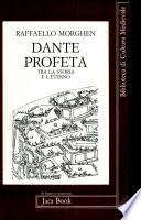 Dante profeta tra la storia e l'eterno