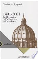 1401-2001, profilo storico dell'architettura dell'Occidente