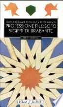Professione filosofo Sigieri di Brabante