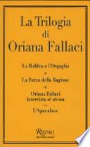TRILOGIA DI ORIANA FALLACI