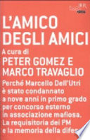 AMICO DEGLI AMICI (L`)