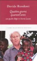 Quattro giorni, quarant'anni con padre Bepi in Sierra Leone