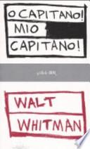 O capitano! Mio capitano!