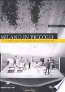 Milano in Piccolo - Il piccolo Teatro nelle pagine del Corriere della Sera