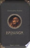 Brisingr o le sette promesse di Eragon Ammazzaspettri e Saphira Sqamadiluce Libro terzo