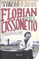 Florian del cassonetto storia di un piccolo rom