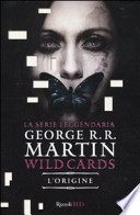 wildcards, l'origine