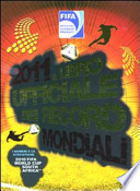 2011 il libro ufficiale dei record mondiali 2010 fifa