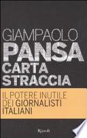Carta straccia il potere inutile dei giornalisti italiani