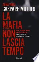 Gaspare Mutolo La mafia non lascia tempo