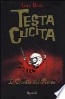 TESTA CUCITA - L'OCCHIO DEL PIRATA