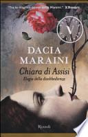 Chiara di Assisi, Elogio della disobbedienza