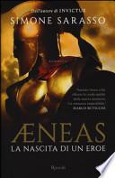 AENEAS-LA NSCITA DI UN EROE