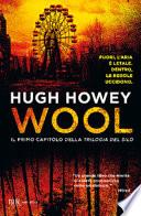 Wool. Trilogia del Silo