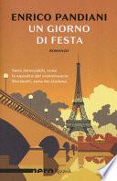 Un giorno di festa un romanzo de les italiens