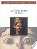 GRECIA ARCAICA 620-480 A.C.  Vol. *