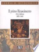 PRIMO RINASCIMENTO ARTE ITAL.1400-1460  Vol. *