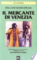MERCANTE DI VENEZIA (IL)