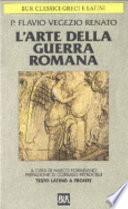 ARTE DELLA GUERRA ROMANA. TESTO LATINO A