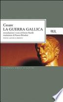 La guerra gallica (testo latino a fronte)