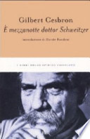 E` MEZZANOTTE DOTTOR SCHWEITZER