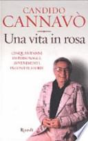 Una vita in rosa cinquant'anni di personaggi, avvenimenti, incontri, storie