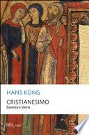 Cristianesimo : essenza e storia