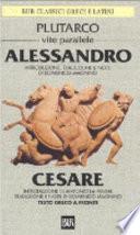 Vite parallele. Alessandro e Cesare. Testo greco a fronte