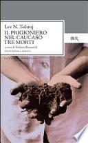 PRIGIONIERO DEL CAUCASO - TRE MORTI