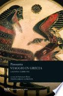 VIAGGIO IN GRECIA LIBRO 3 : LACONIA