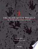 The Blair Witch Project. Il mistero della strega di Blair. Il Dossier