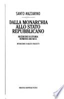 DALLA MONARCHIA ALLO STATO REPUBBLICANO