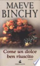 Come un dolce ben riuscito (promozione 10 romanzi x 12€)