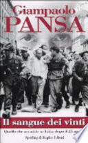 il sangue dei vinti quello che è accaduto in italia dopo il 25 aprile